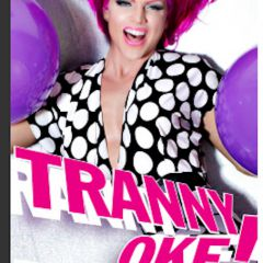 Tranny Oke - Hosts Courtney Act