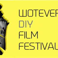Wotever DIY Film Festival